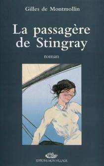 La passagère de Stingray - Gilles deMontmollin