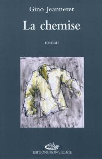 La chemise - GinoJeanneret