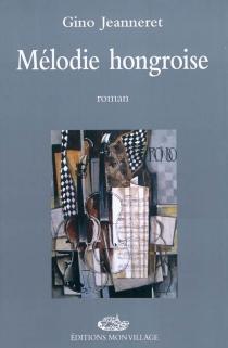 Mélodie hongroise - GinoJeanneret