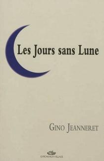 Les jours sans lune - GinoJeanneret