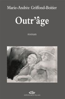 Outr'âge - Marie-AndréeGriffond-Boitier