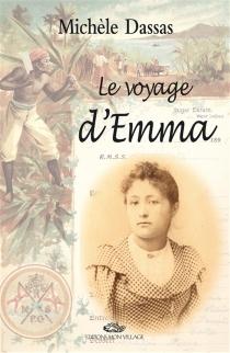 Le voyage d'Emma - MichèleDassas