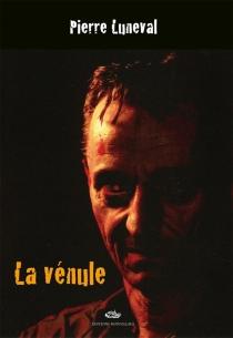 La vénule - PierreLuneval