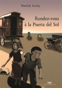 Rendez-vous à la Puerta del Sol - PatrickLeroy