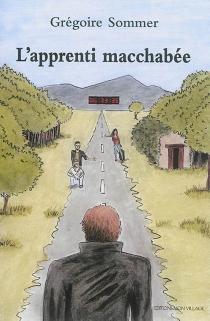 L'apprenti macchabée - GrégoireSommer