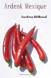 Ardent Mexique - CendrineHildbrand