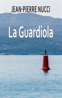 La Guardiola - Jean-PierreNucci