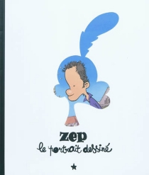 Zep, le portrait dessiné -