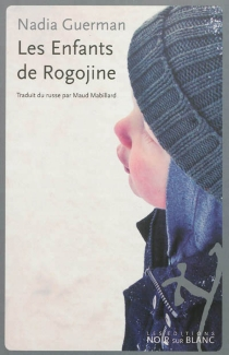 Les enfants de Rogojine - NadiaGuerman