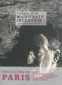 Manifeste incertain - FrédéricPajak