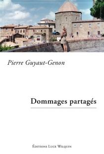 Dommages partagés - PierreGuyaut-Genon