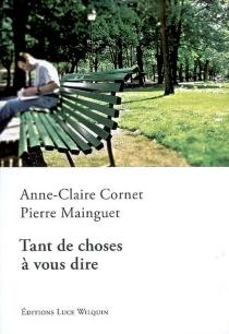 Tant de choses à vous dire - Anne-ClaireCornet