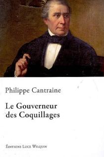 Le gouverneur des coquillages - PhilippeCantraine