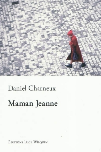 Maman Jeanne - DanielCharneux