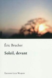 Soleil, devant - ÉricBrucher