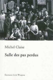 Salle des pas perdus - MichelClaise