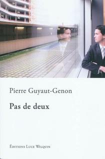 Pas de deux : on n'est jamais seul avec un schizophrène - PierreGuyaut-Genon