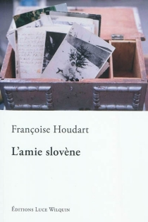 L'amie slovène - FrançoiseHoudart