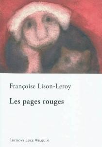 Les pages rouges - FrançoiseLison-Leroy