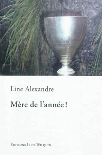 Mère de l'année ! - LineAlexandre
