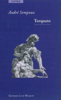 Torquato - AndréSempoux