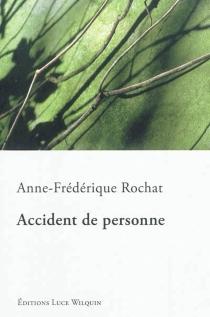 Accident de personne - Anne-FrédériqueRochat