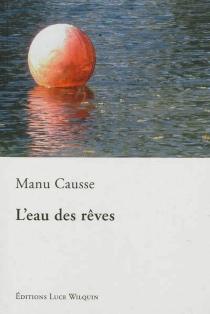 L'eau des rêves - ManuCausse