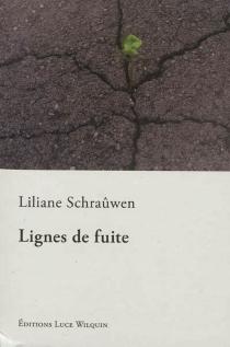 Lignes de fuite - LilianeSchraûwen