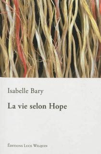 La vie selon Hope - IsabelleBary