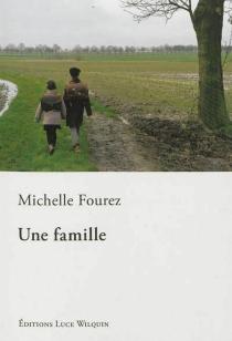 Une famille - MichelleFourez
