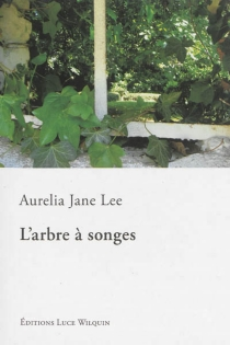 L'arbre à songes - Aurelia Jane Lee