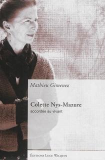 Colette Nys-Mazure : accordée au vivant - MathieuGimenez