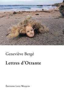 Lettres d'Otrante - GenevièveBergé