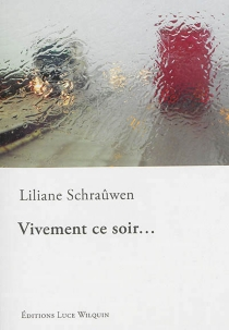 Vivement ce soir... - LilianeSchraûwen