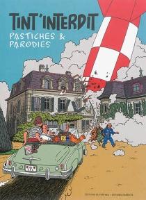 Tint'interdit : pastiches et parodies - Alain-JacquesTornare