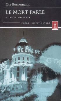 Le mort parle : roman policier - OleBornemann