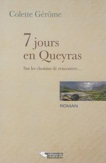 7 jours en Queyras - ColetteGérôme