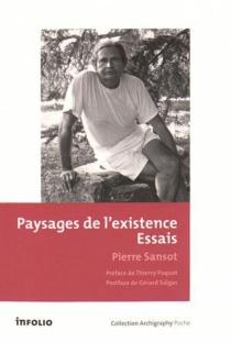 Paysages de l'existence : essais - PierreSansot