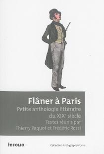Flâner à Paris : petite anthologie littéraire du XIXe siècle -