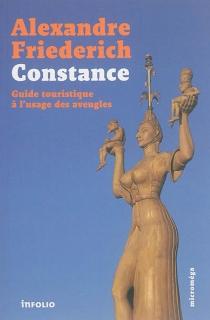 Constance : guide touristique à l'usage des aveugles - AlexandreFriederich