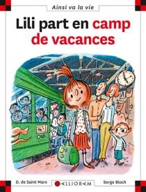 Lili part en camp de vacances - SergeBloch