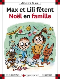Max et Lili fêtent Noël en famille - SergeBloch