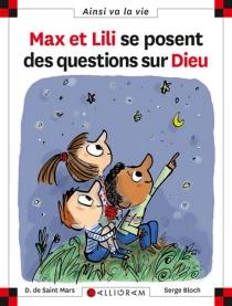 Max et Lili se posent des questions sur Dieu - SergeBloch