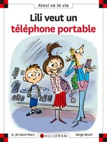 Lili veut un téléphone portable - SergeBloch
