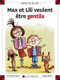 Max et Lili veulent être gentils - SergeBloch