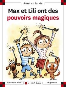Max et Lili ont des pouvoirs magiques - SergeBloch