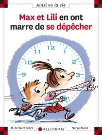 Max et Lili en ont marre de se dépêcher - SergeBloch