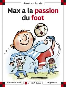 Max a la passion du foot - SergeBloch