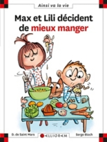 Max et Lili décident de bien manger - SergeBloch, Dominique deSaint-Mars