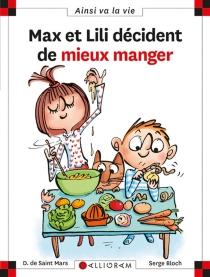 Max et Lili veulent bien manger - SergeBloch